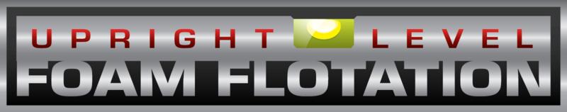 Upright, Level Foam Floatation