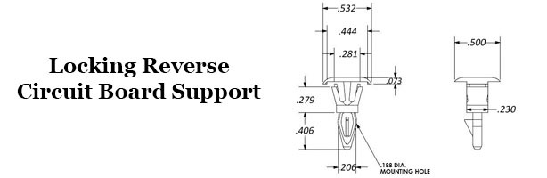 Locking Reverse Circuit Board Support