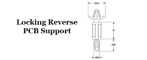 Locking Reverse PCB Supports